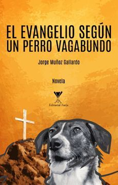 EVANGELIO SEGUN UN PERRO VAGABUNDO, EL