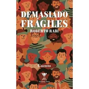 DEMASIADO FRAGILES