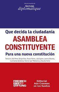 QUE DECIDA LA CIUDADANIA, ASAMBLEA CONSTITUYENTE