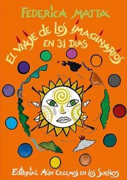 VIAJE DE LOS IMAGINARIOS EN 31 DIAS, EL