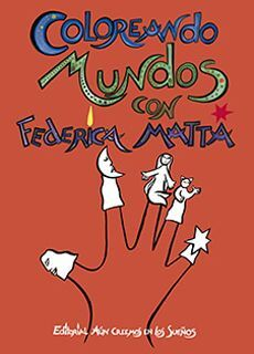 COLOREANDO MUNDOS CON FEDERICA MATTA