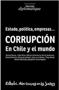 CORRUPCION EN CHILE Y EL MUNDO
