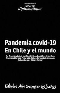 PANDEMIA COVID-19 EN CHILE Y EL MUNDO