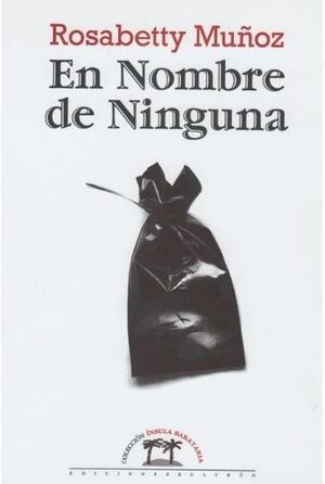 EN NOMBRE DE NINGUNA