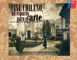 CINE CHILENO UN ESPACIO PARA EL ARTE