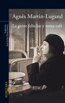 GENTE FELIZ LEE Y TOMA CAFE, LA