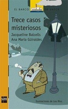 TRECE CASOS MISTERIOSOS