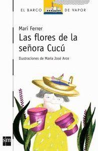 LAS FLORES DE LA SEÑORA CUCU