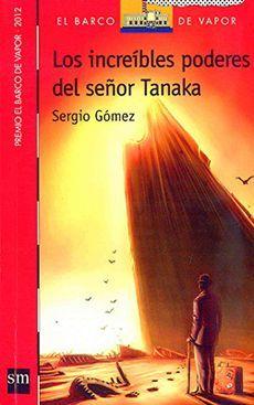 LOS INCREIBLES PODERES DEL SEÑÓR TANAKA
