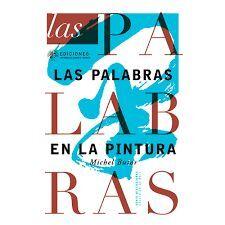 PALABRAS EN LA PINTURA, LAS
