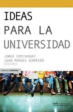 IDEAS PARA LA UNIVERSIDAD