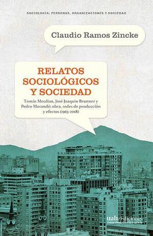 RELATOS SOCIOLOGICOS Y SOCIEDAD