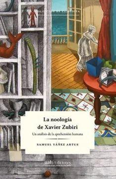 LA NOOLOGIA DE XAVIER ZUBIRI