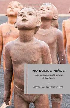 NO SOMOS NIÑOS