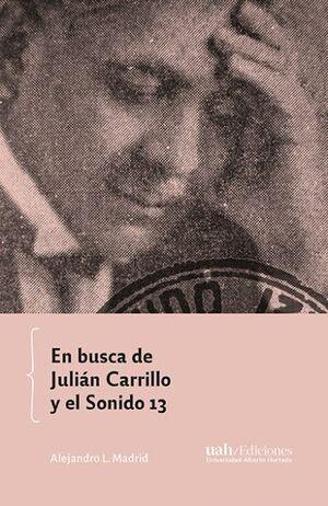 EN BUSCA DE JULIAN CARRILLO Y EL SONIDO 13