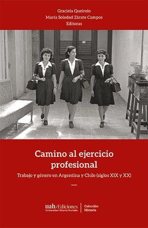 CAMINO AL EJERCICIO PROFESIONAL