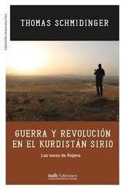 GUERRA Y REVOLUCION EN EL KURDISTAN SIRIO