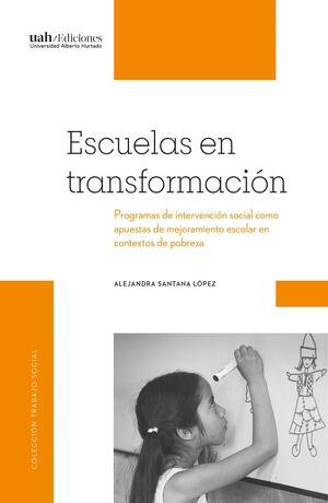 ESCUELAS EN TRANSFORMACION