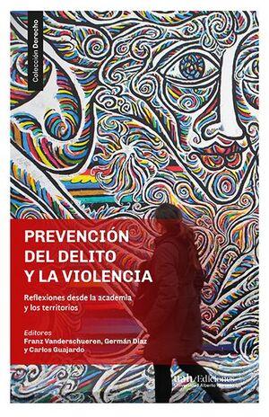 PREVENCION DEL DELITO Y LA VIOLENCIA