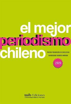 EL MEJOR PERIODISMO CHILENO 2020