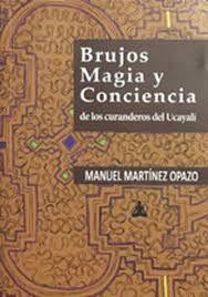 BRUJOS MAGIA Y CONCIENCIA