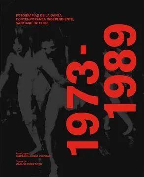 FOTOGRAFIA DE LA DANZA CONTEMPORANEA, SANTIAGO DE CHILE 1973 - 1989