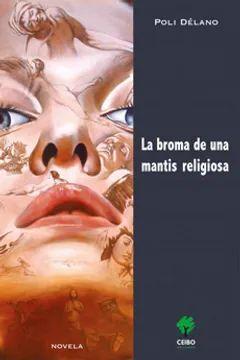 BROMA DE UNA MANTIS RELIGIOSA, EL