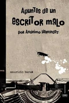 APUNTES DE UN ESCRITOR MALO