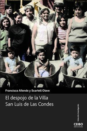 DESPOJO DE LA VILLA SAN LUIS DE LAS CONDES, EL