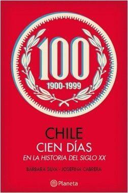 CHILE EN CIEN DIAS