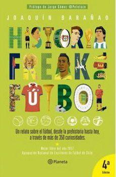 HISTORIA FREAK DEL FUTBOL