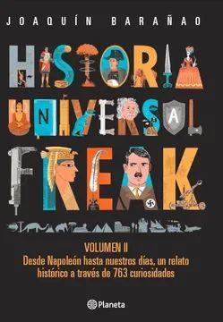HISTORIA UNIVERSAL FREAK II