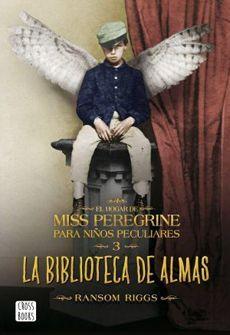 MISS PEREGRINE 3 LA BIBLIOTECA DE LAS ALMAS