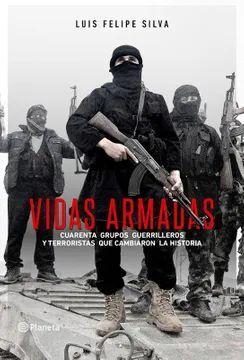 VIDAS ARMADAS