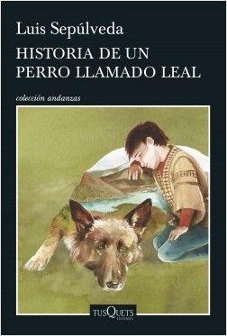 HISTORIA DE UN PERRO LLAMADA LEAL