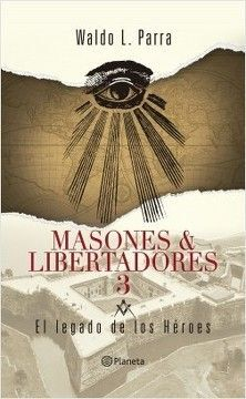 MASONES Y LIBERTADORES 3