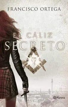 CALIZ SECRETO, EL