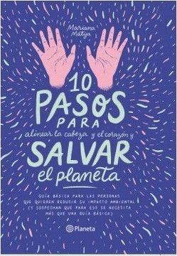 10 PASOS PARA ALINEAR LA CABEZA Y EL CORAZON Y SALVAR EL PLANETA
