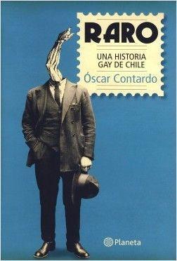 RARO UNA HISTORIA GAY DE CHILE