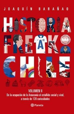 HISTORIA FREAK DE CHILE VOL II