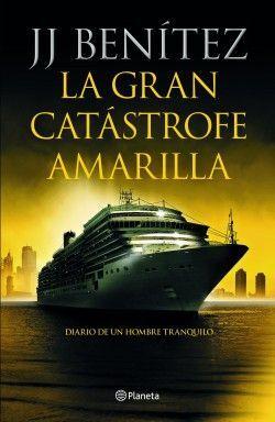 LA GRAN CATASTROFE AMARILLA