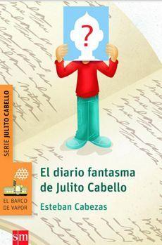 EL DIARIO FANTASMA DE JULITO CABELLO