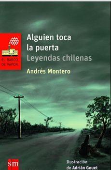 ALGUIEN TOCA LA PUERTA. LEYENDAS CHILENAS