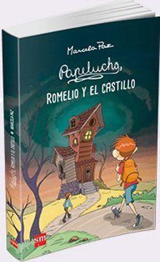 PAPELUCHO, ROMELIO Y EL CASTILLO