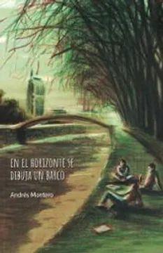 EN EL HORIZONTE SE DIBUJA UN BARCO