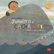 JUANITO Y CACHALOTE