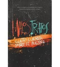 CUATRO CUENTOS SOBRE EL BULLYING