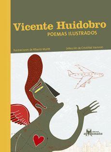 VICENTE HUIDOBRO POEMAS ILUSTRADOS