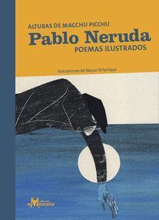 PABLO NERUDA POEMAS ILUSTRADOS
