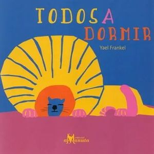 TODOS A DORMIR
